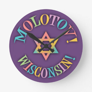 Molotov, Wisconsin! Round Wall Clocks