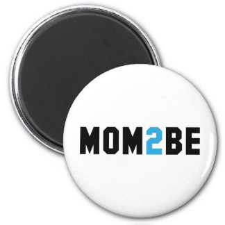 Mom2Be - Mother to Be Magnet
