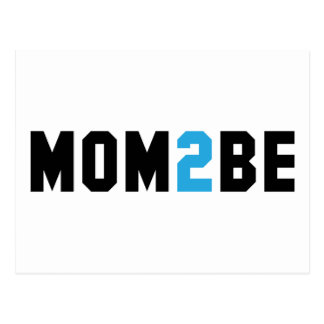 Mom2Be - Mother to Be Postcard