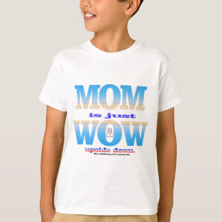 mom 1.png T-Shirt