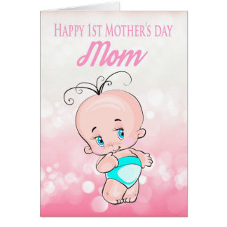 Mom, 1st Mother's day With Cute little Baby Card