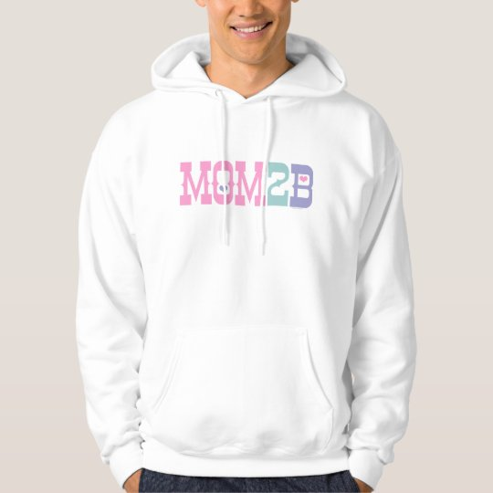 Mom 2 B Hoodie