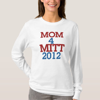Mom 4 Mitt Romney T-Shirt