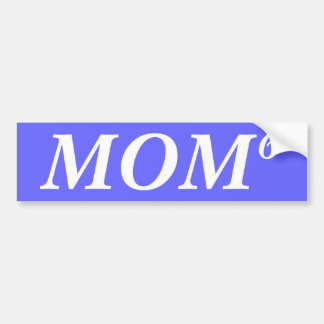 MOM, 6 BUMPER STICKER