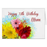 Mom, 73rd Birthday, Gerbera Daises Flowers Card