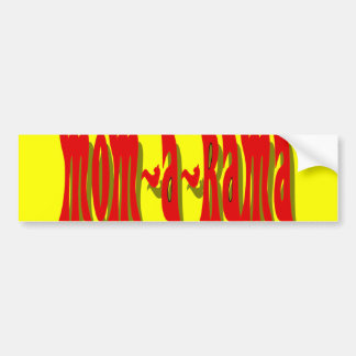 Mom-a-Rama Bumper Sticker Car Bumper Sticker