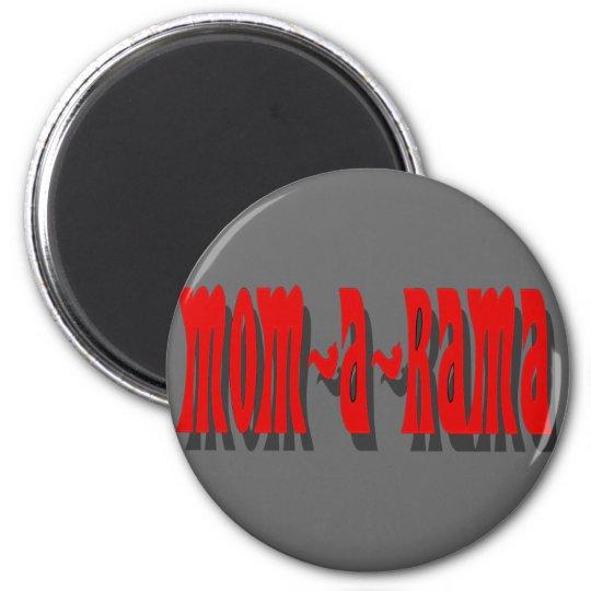 Mom-a-Rama Magnet