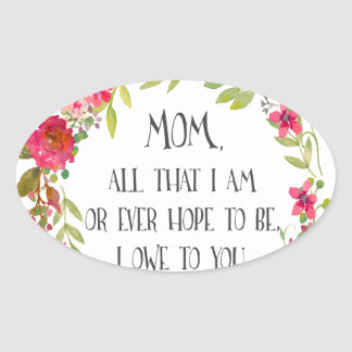 Mom All that I am Watercolor Print Oval Sticker