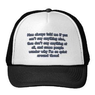 Mom always told me... trucker hats