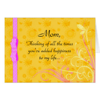 Mom and Happiness Mother's Day Card