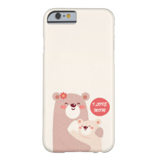 Mom and kid bears - I love Mom Barely There iPhone 6 Case