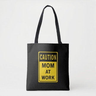 Mom At Work Tote Bag