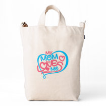Mom Bag: My Mom Loves Me-Funny Mom Tote Bag