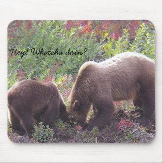 Mom bear & cub, Hey! Whatcha doin? Mouse Pad