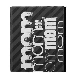 Mom; Black & Dark Gray Stripes iPad Folio Case