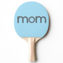 Mom bling ping pong paddle
