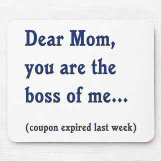 Mom Boss of Me Mouse Pad