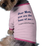 Mom Boss of Me Pet T-shirt