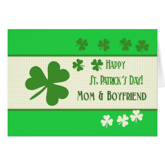 Mom & Boyfriend Happy St. Patrick's Day Card