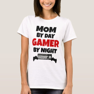 Mom by Day Gamer by Night T-Shirt