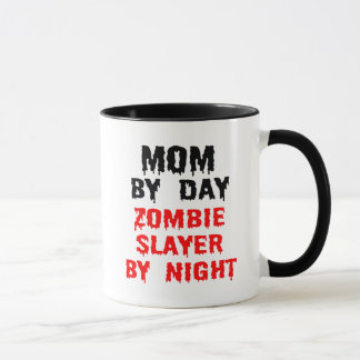 Mom by Day Zombie Slayer by Night Mug