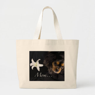 Mom…Cavalier King Charles Spaniel Tote Bag