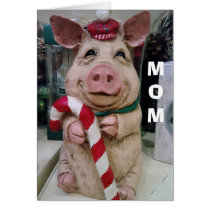 MOM=CHRISTMAS PIGGY-NO MARKET-JUST CHRISTMAS WISH CARD