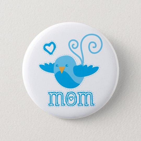 mom cute birdy pinback button