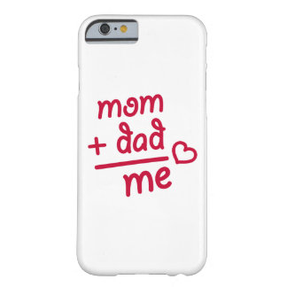 Mom + Dad me heart Barely There iPhone 6 Case
