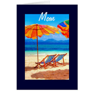 MOM-DAY AT THE BEACH BIRTHDAY CARD