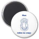 Mom Drives Me Crazy 2 Inch Round Magnet