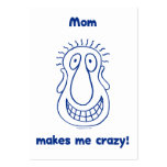 Mom Drives Me Crazy Large Business Cards (Pack Of 100)