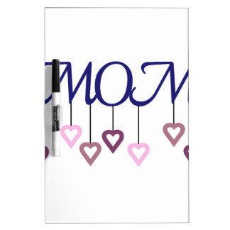 Mom Dry-Erase Board