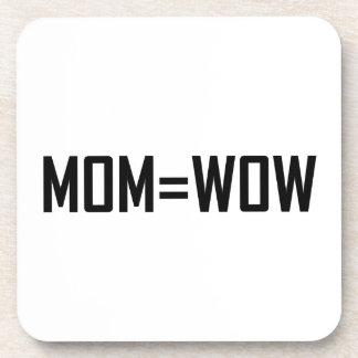 Mom Equals Wow Coaster