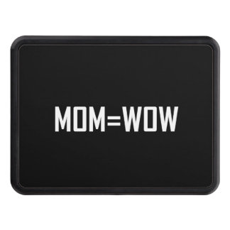 Mom Equals Wow White Hitch Cover
