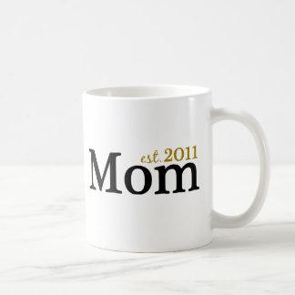 Mom Est 2011 Coffee Mug