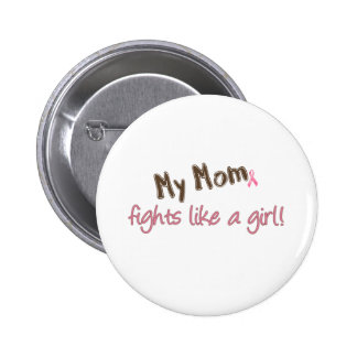 Mom Fights Like a Girl Pins