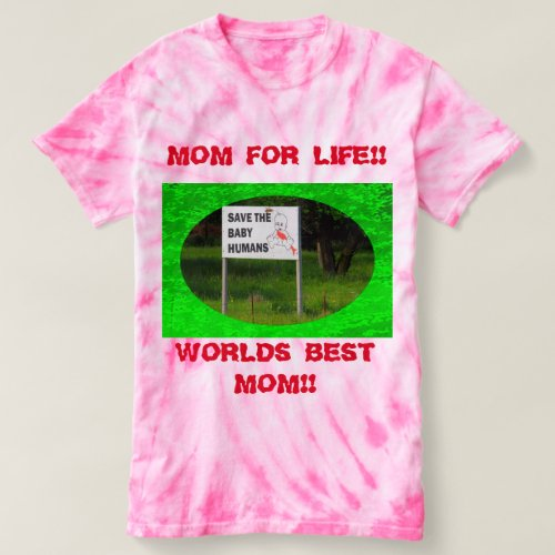MOM FOR LIFE  Cyclone Tie Dyed T_Shirt
