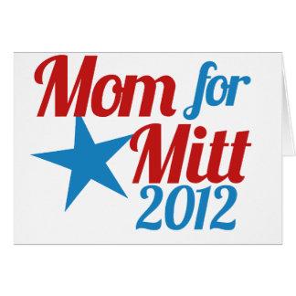 Mom for Mitt Romney Card