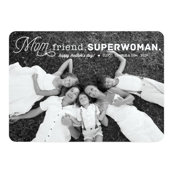 Mom Friend Superwoman Mother's Day Photo Card
