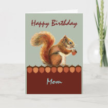 Mom from us NUTS  Humor Squirrel Art Card