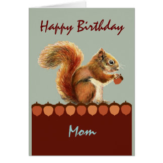 Mom from us NUTS  Humor Squirrel Art Greeting Card