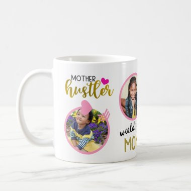 MOM Gifts FUNNY Quotes ADD Kid Photos Mother Love Coffee Mug