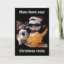"MOM-H0PE Y0UR CHRITMAS ""R0CKS""-YOU ROCK HOLIDAY CARD"