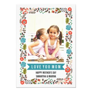 Mom, Happy Mothers Day teal and red floral photo Card