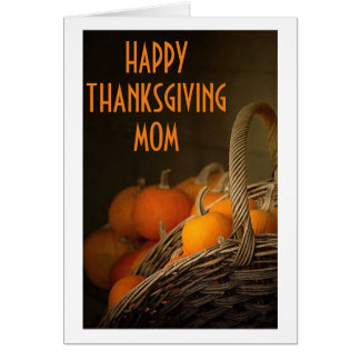 MOM-HAPPY THANKSGIVING FROM YOUR FAMILY (OR OTHER) CARD