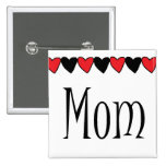 Mom Hearts Pinback Buttons