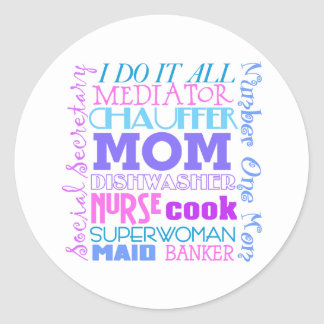 Mom I Do It All Funny Stickers