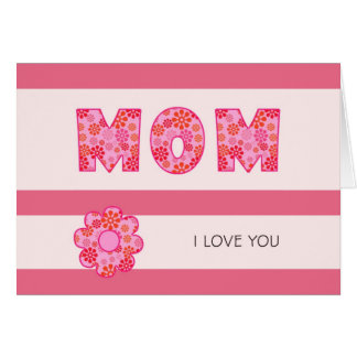 Mom I LOVE YOU Stationery Note Card
