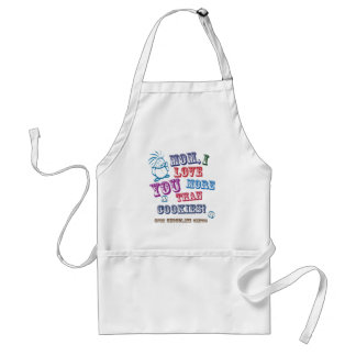 Mom I Love You More Than Cookies! Adult Apron